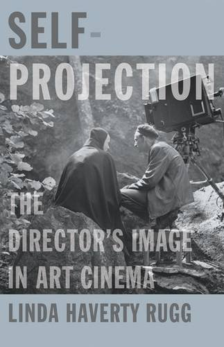 9780816691234: Self-Projection: The Director's Image in Art Cinema