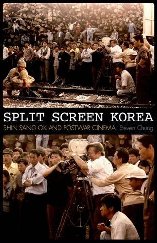 9780816691333: Split Screen Korea: Shin Sang-Ok and Postwar Cinema