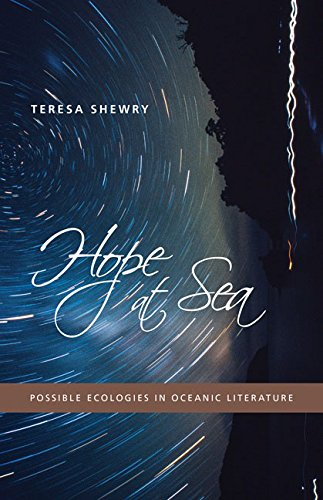 9780816691579: Hope at Sea: Possible Ecologies in Oceanic Literature