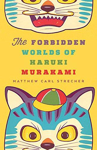 Forbidden Worlds of Haruki Murakami (Hardback): Matthew Carl Strecher