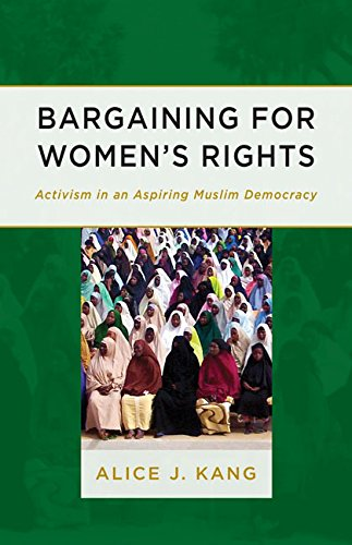 9780816692187: Bargaining for Women's Rights: Activism in an Aspiring Muslim Democracy