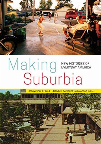 9780816692996: Making Suburbia: New Histories of Everyday America