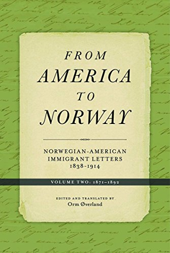 9780816693252: From America to Norway: Norwegian-American Immigrant Letters 1838-1914, Volume II: 1871-1892 (Norwegian-American Immigrant Letters 1871-1892)