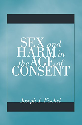 9780816694754: Sex and Harm in the Age of Consent