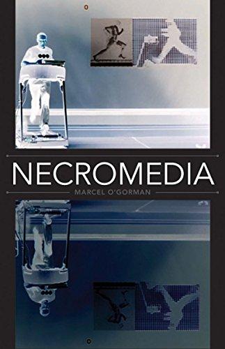 Necromedia -: O'Gorman, Marcel