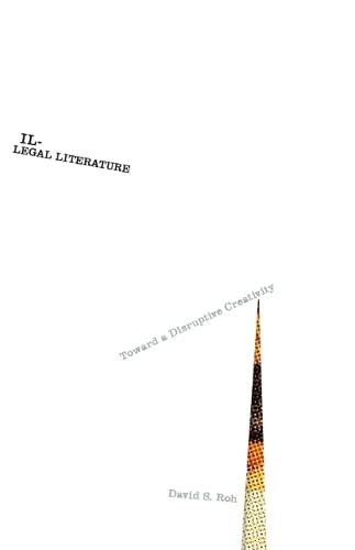 9780816695751: Illegal Literature: Toward a Disruptive Creativity