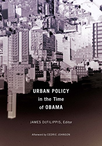 Urban Policy in the Time of Obama: Univ Of Minnesota