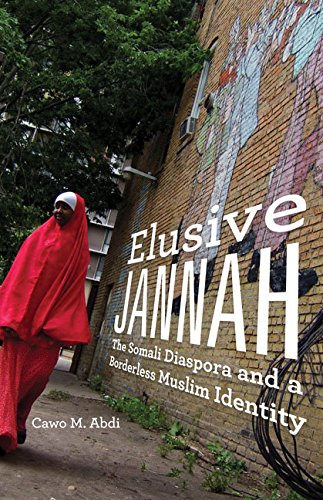 9780816697380: Elusive Jannah: The Somali Diaspora and a Borderless Muslim Identity