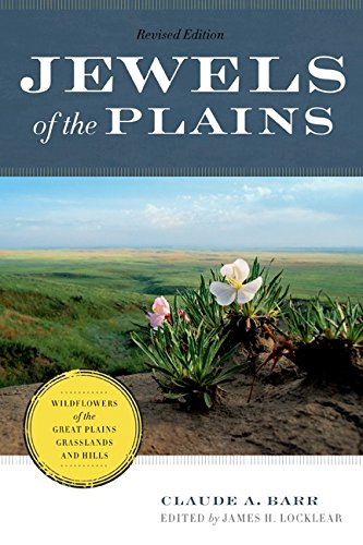 9780816698011: Jewels of the Plains: Wildflowers of the Great Plains Grasslands and Hills