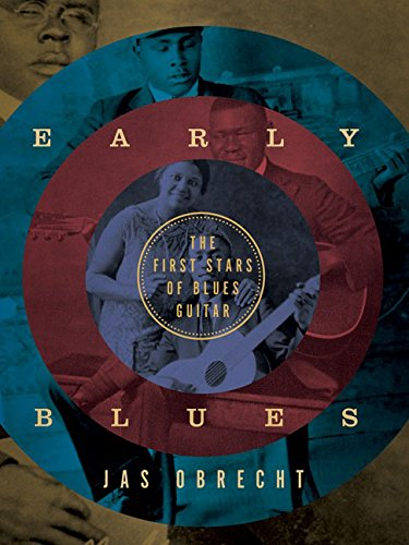 9780816698042: Early Blues: The First Stars of Blues Guitar