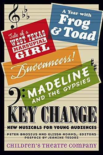 Key Change - New Musicals for Young Audiences: Children's Theatre Company