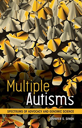 9780816698318: Multiple Autisms: Spectrums of Advocacy and Genomic Science
