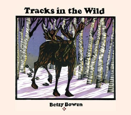 9780816698837: Tracks in the Wild (Fesler-Lampert Minnesota Heritage)