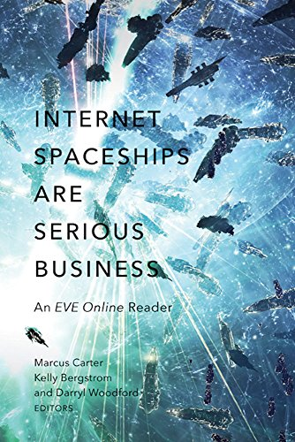 9780816699070: Internet Spaceships Are Serious Business: An EVE Online Reader