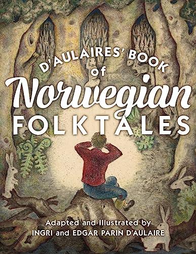 9780816699322: d'Aulaires' Book of Norwegian Folktales