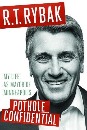 9780816699407: Pothole Confidential: My Life as Mayor of Minneapolis