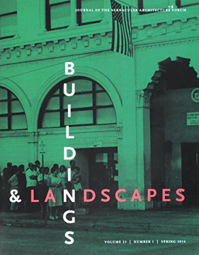9780816699667: Buildings & Landscapes 23.1: Journal of the Vernacular Architecture Forum (Buildings and Landscapes)