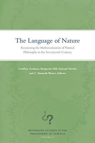 9780816699896: The Language of Nature: Reassessing the Mathematization of Natural Philosophy in the Seventeenth Century (Minnesota Studies in the Philosophy of Science)