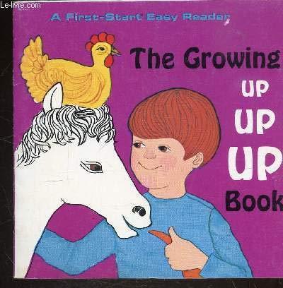 9780816700318: Growing Up Up Up Book -Pbk