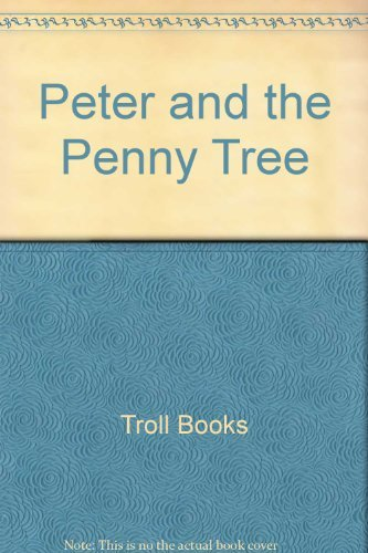 9780816700332: Peter and the Penny Tree