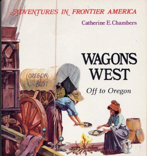 9780816700448: Wagons West (Adventures in Frontier America)