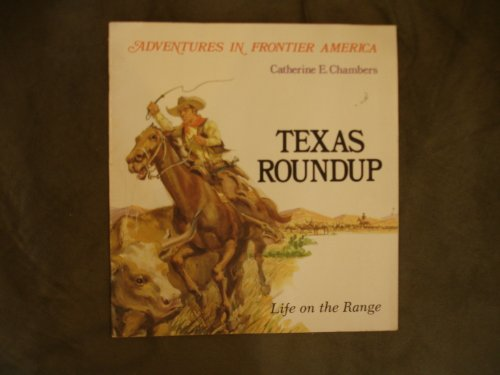 9780816700486: Texas Roundup: Life on the Range (Adventures in Frontier America)