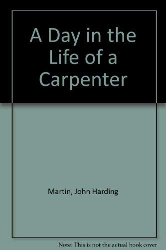 9780816700943: A Day in the Life of a Carpenter