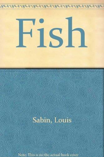Fish: Sabin, Louis