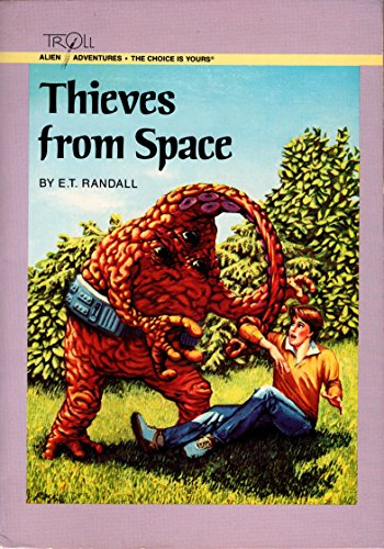 9780816703319: Thieves from Space (Alien Adventures)