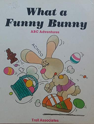 What a Funny Bunny (ABC Adventures)