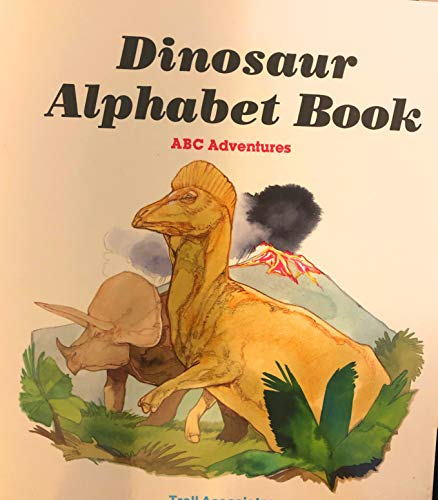 Dinosaur Alphabet Book ABC Adventures: Troll Associates