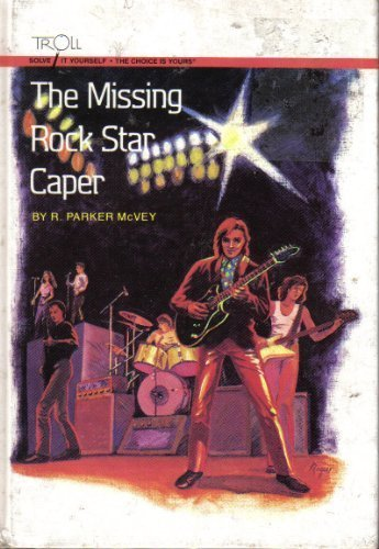 9780816703982: The Missing Rock Star Caper (Solve-It-Yourself)