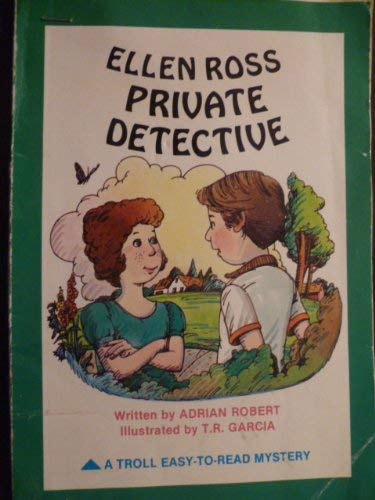 Ellen Ross, Private Detective (Easy to Read Mysteries): Robert, Adrian