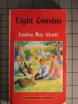 9780816704620: Eight Cousins (Complete and Unabridged Classics)