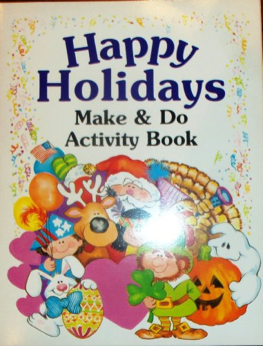 Happy Holidays: Make & Do Activity Book (Fun to Learn Series)