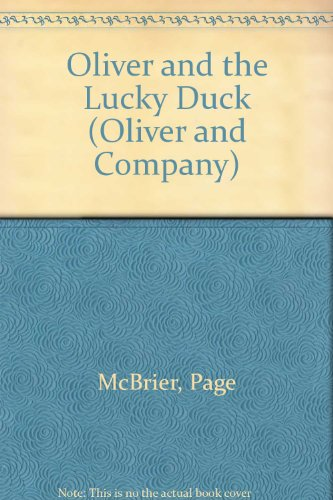 9780816705429: Oliver and the Lucky Duck (Oliver and Company)