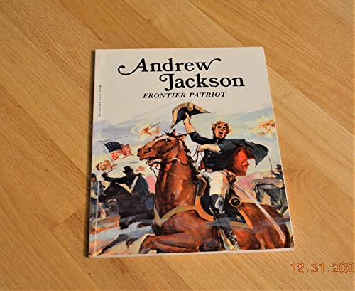 9780816705481: Andrew Jackson, Frontier Patriot (Easy Biographies)
