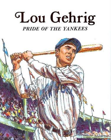 9780816705504: Lou Gehrig Pbk (Easy Biographies)