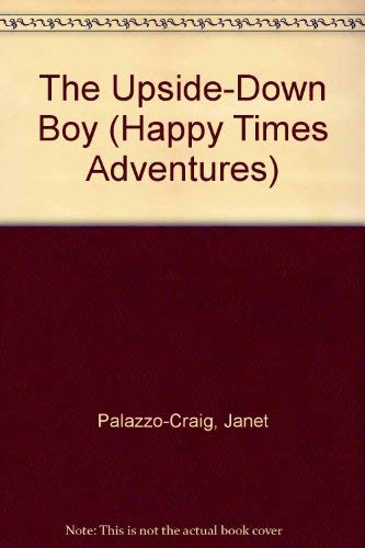 9780816706051: The Upside-Down Boy (Happy Times Adventures)