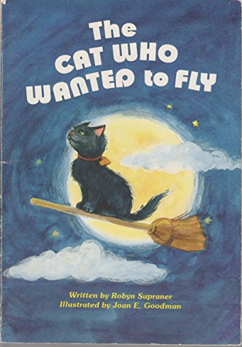 9780816706136: The Cat Who Wanted to Fly (Happy Times Adventures)