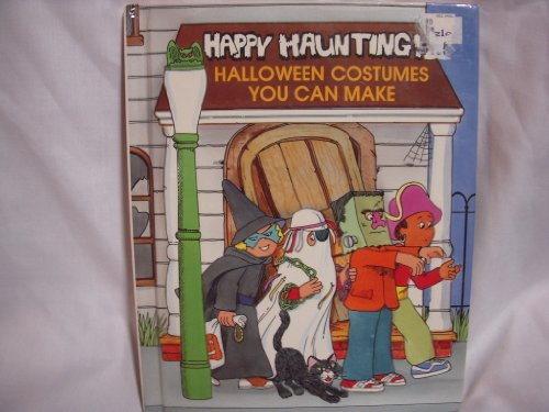 9780816706662: Happy Haunting: Halloween Costumes You Can Make