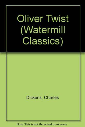 9780816707263: Oliver Twist (Watermill Classics)