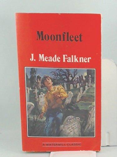 Moonfleet: John Meade Falkner