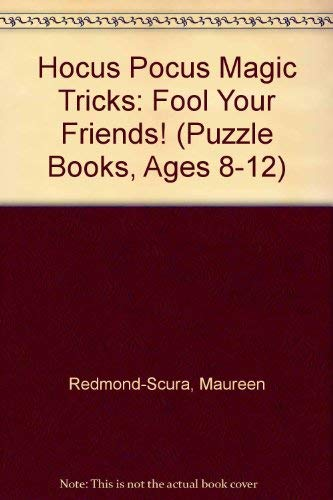 9780816708857: Hocus Pocus Magic Tricks: Fool Your Friends! (Puzzle Books, Ages 8-12)
