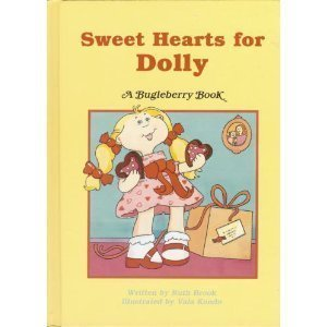 9780816709069: Sweet Hearts for Dolly (Bugleberry Book)