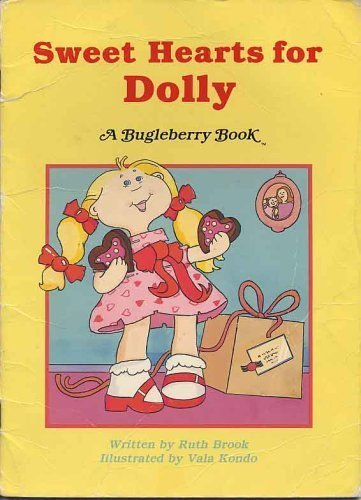 9780816709076: Sweet Hearts for Dolly (Bugleberry Book)