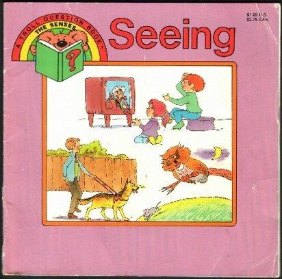 Seeing (The Senses): Kathie Billingslea Smith