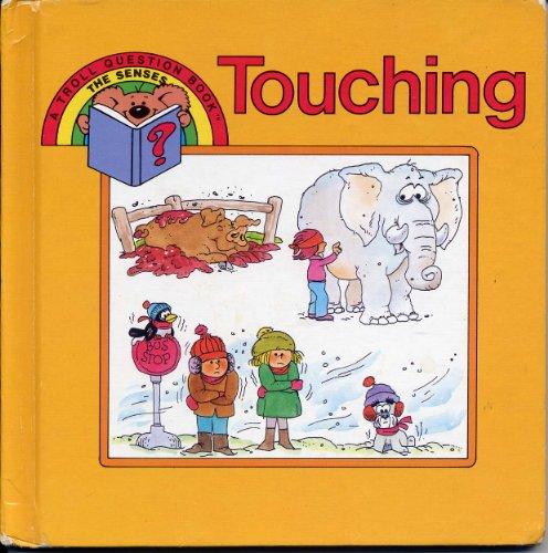 Touching (A Troll Question Book): Kathie Billingslea Smith