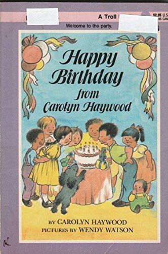 Happy Birthday from Carolyn Haywood: Haywood, Carolyn