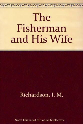 9780816710751: The Fisherman and His Wife